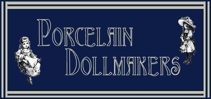 Porcelain Dollmakers